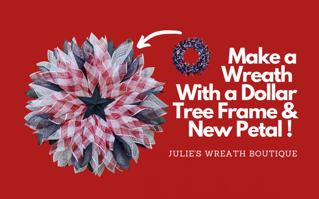 Make a Wreath With a Dollar Tree Frame